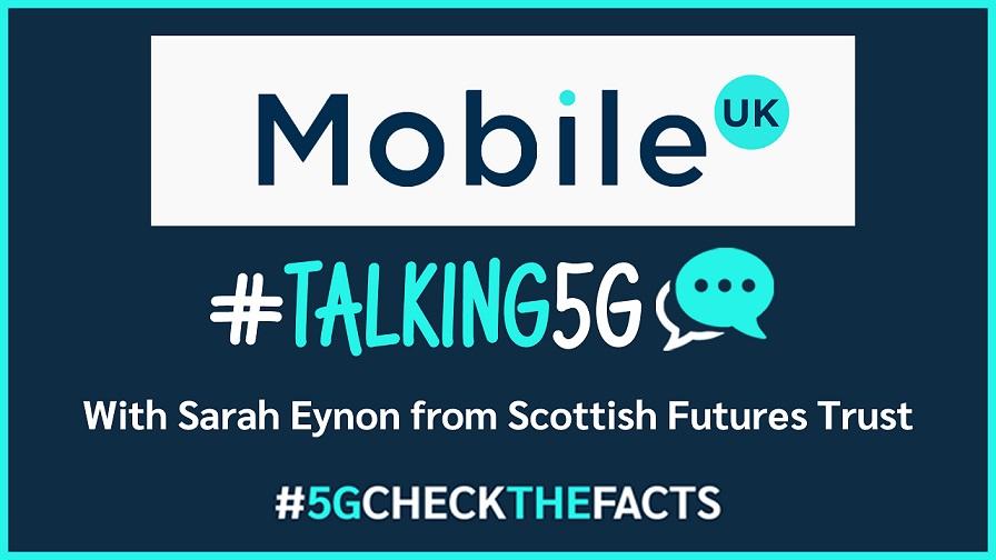 #Talking5G, Sarah Eynod, Scotland 5G Centre, 5G, #5GCheckTheFacts