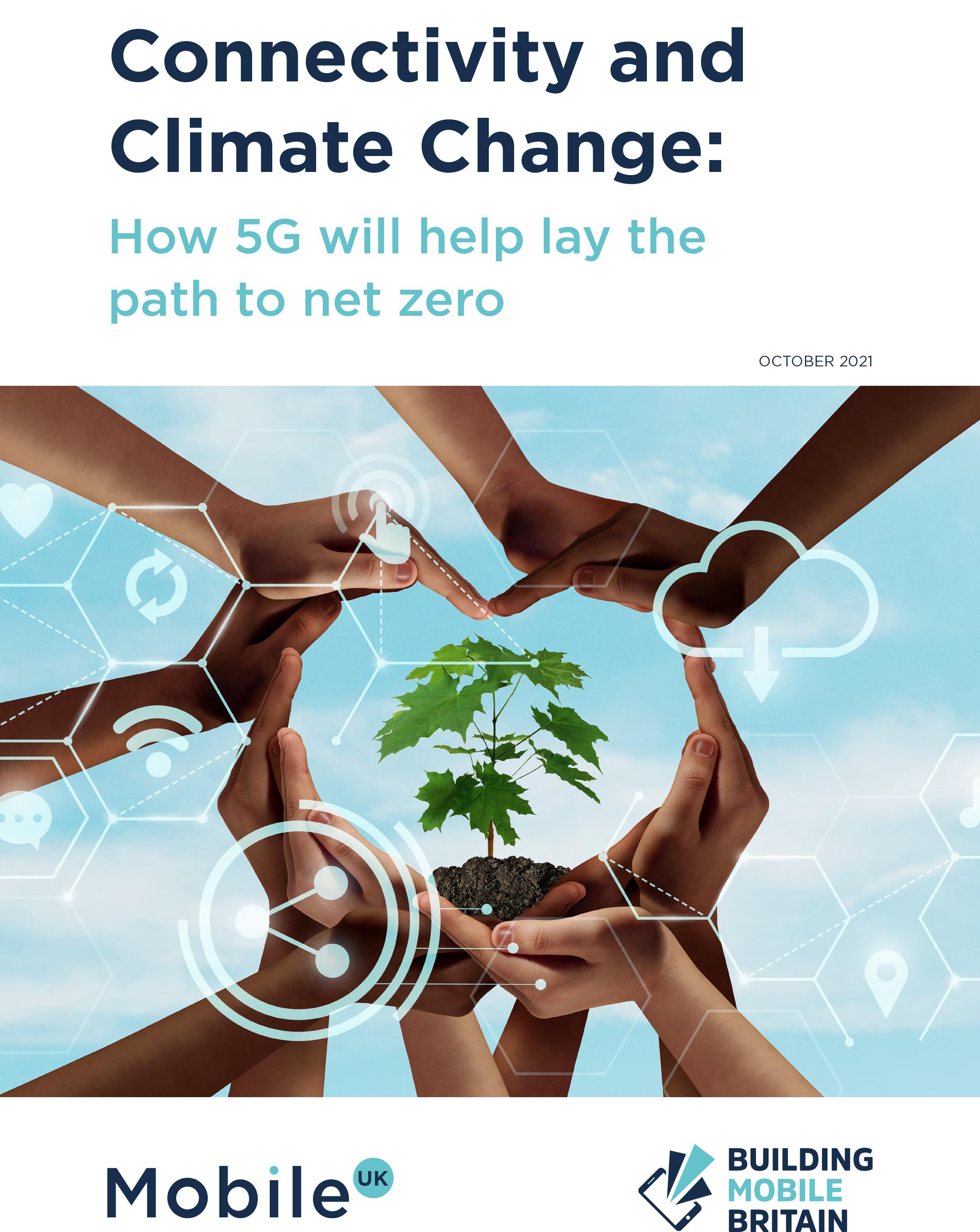 Mobile UK, Climate Change, COP26, BuildingMobileBritain, #BuildingMobileBritain, #5G, 5G, #5GCheckTheFacts