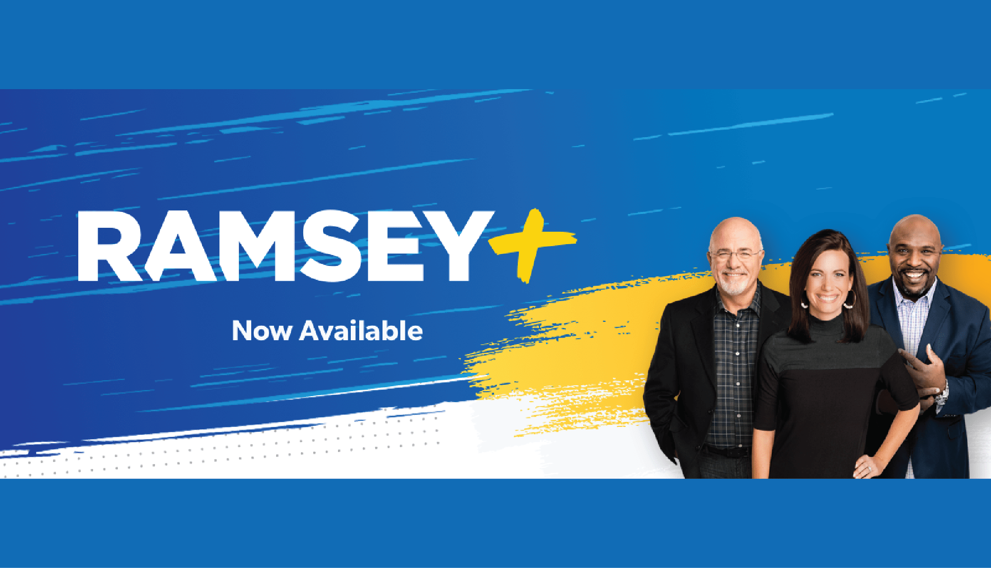 "A graphic that says ""Ramsey+ Now Available"" with a photo of the Ramsey+ staff"