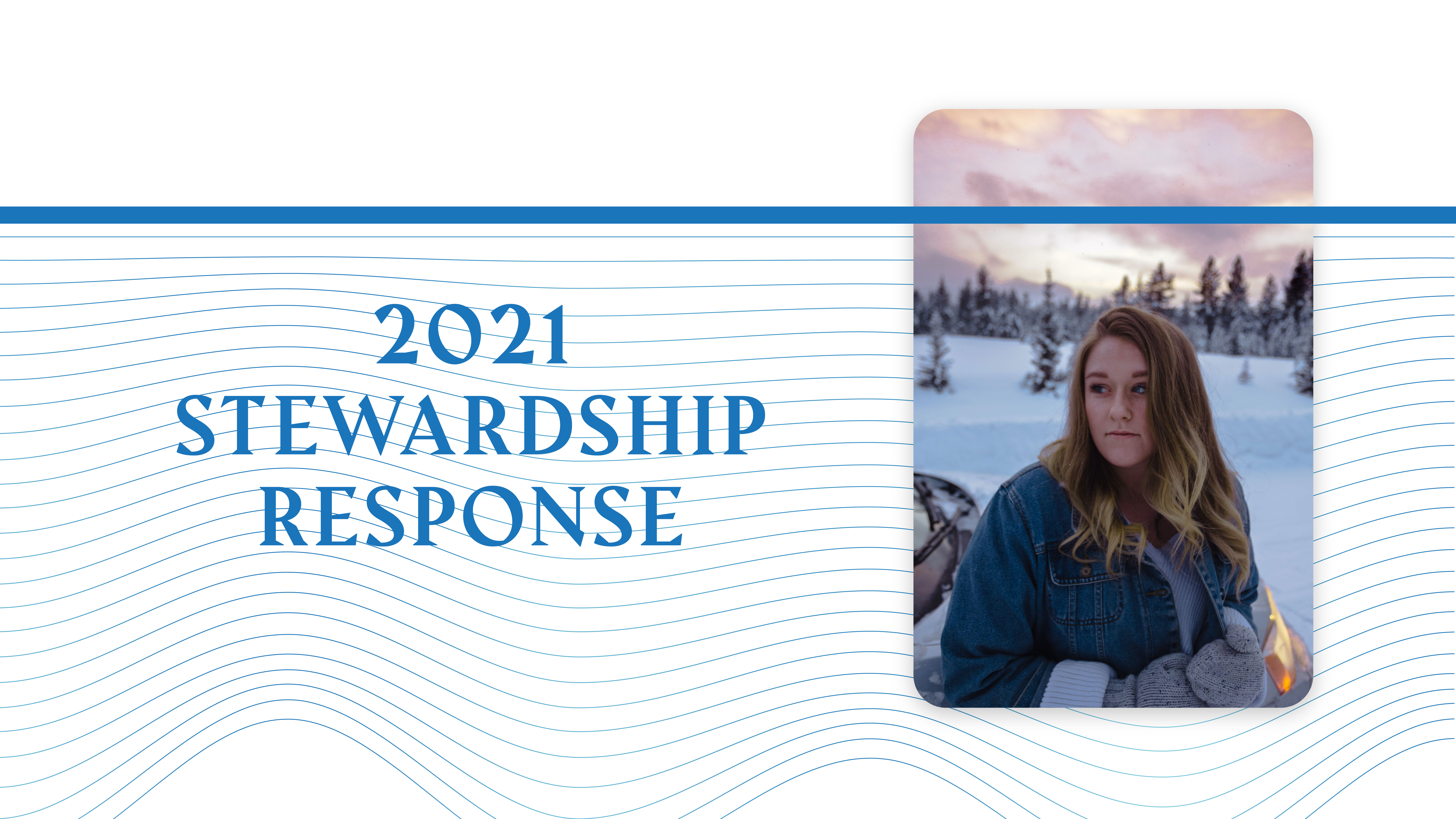 "A graphic with the text ""2021 stewardship response card"" and a photo of a girl in the snow"