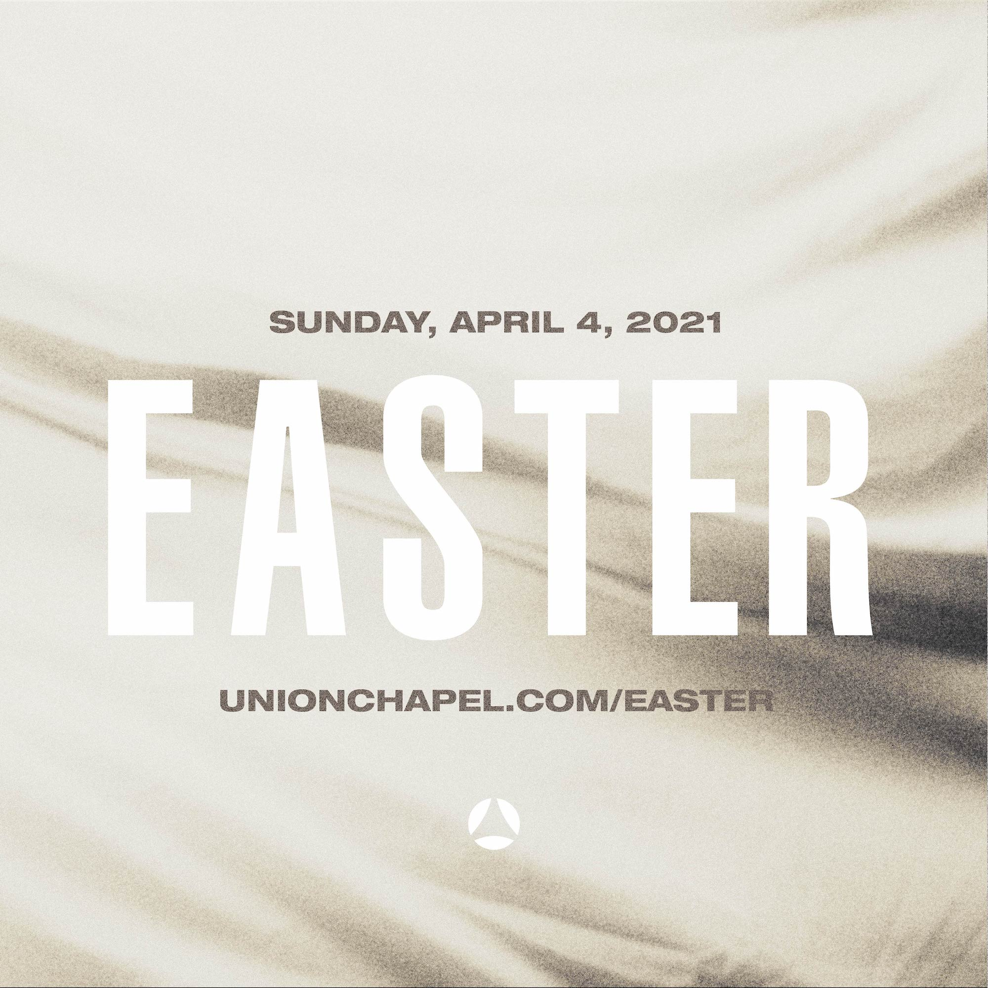 A square image to be shared as invitation that says, Sunday, April 4, 2021. Easter. Unionchapel.com/easter.