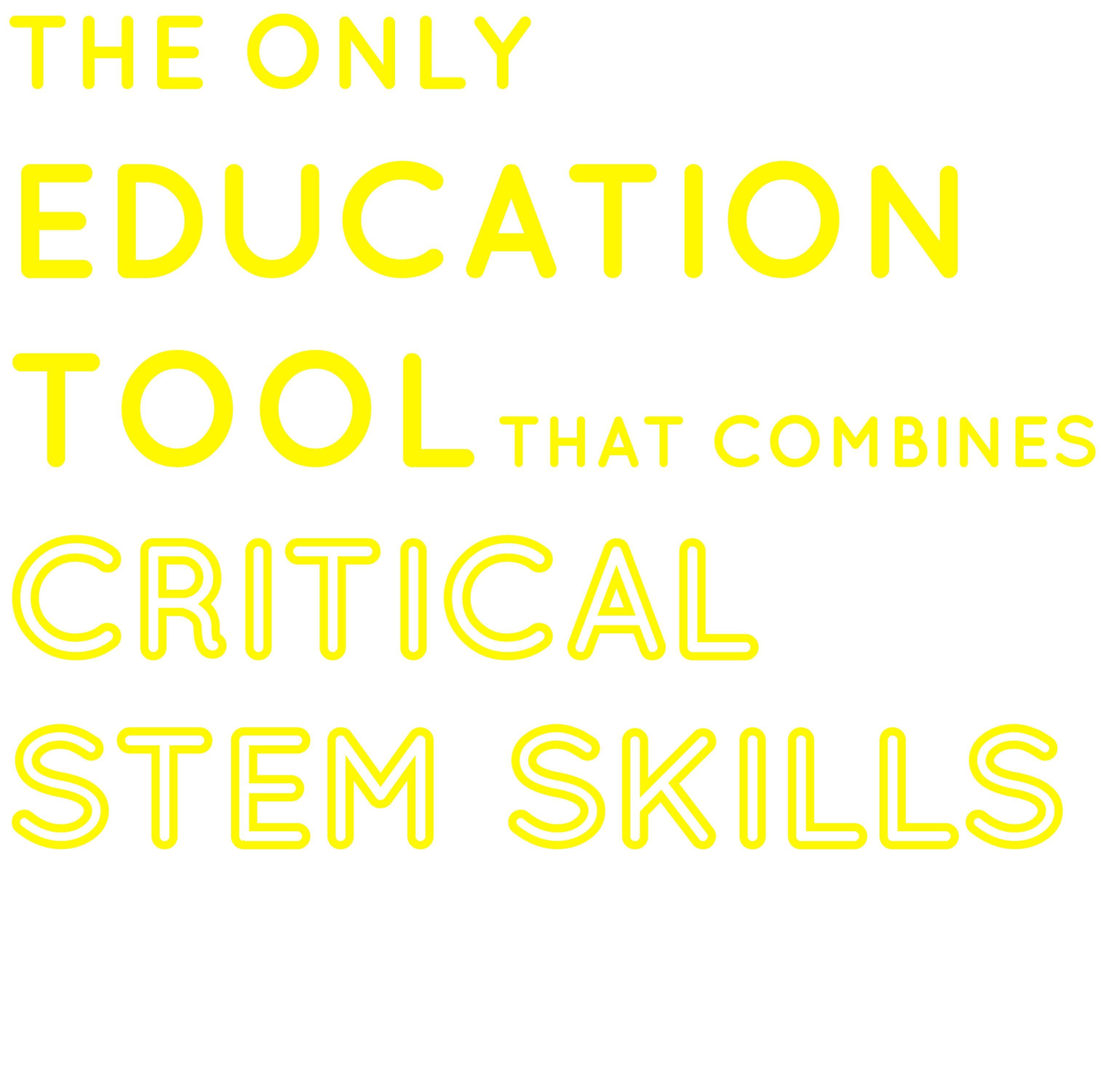 The Only Education Tool That Combines Critical STEM Skills with