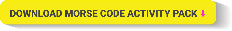 Download Morse Code Activity Pack