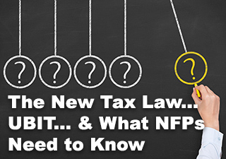 The New Tax Law... UBIT... Webinar