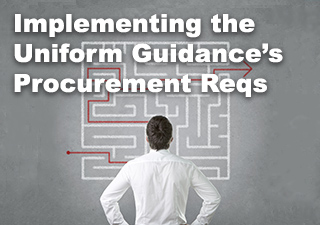 Implementing the Uniform Guidance's Procurement Requirements Webinar