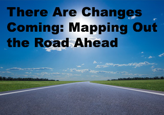 There Are Changes Coming Part II Webinar