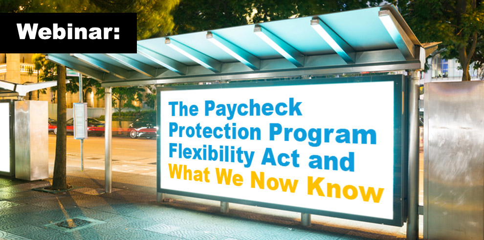 Paycheck Protection Program Flexibility Act sign
