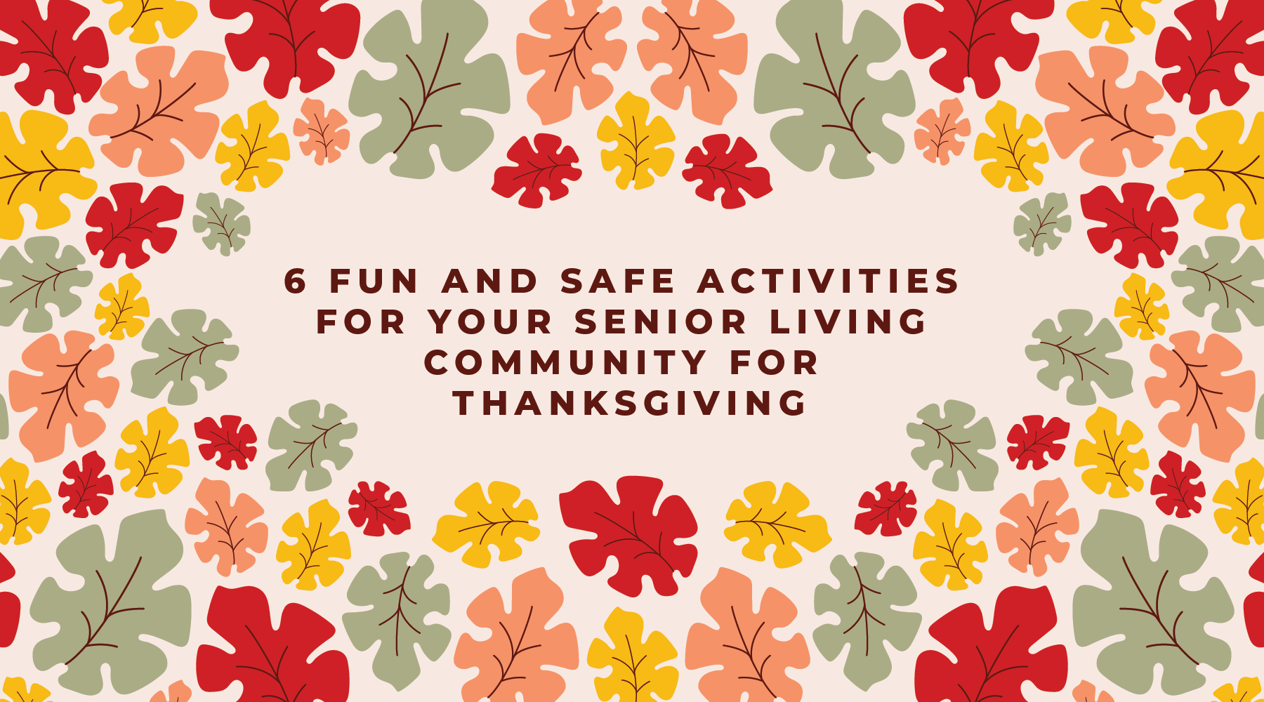 6 Thanksgiving Activities for Your Senior Living Community