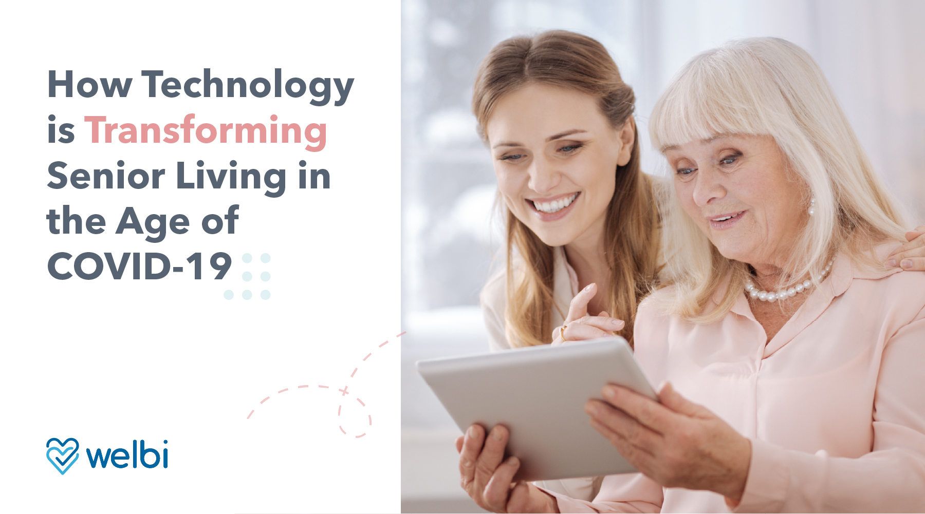 How Technology is Transforming Senior Living in the Age of COVID-19