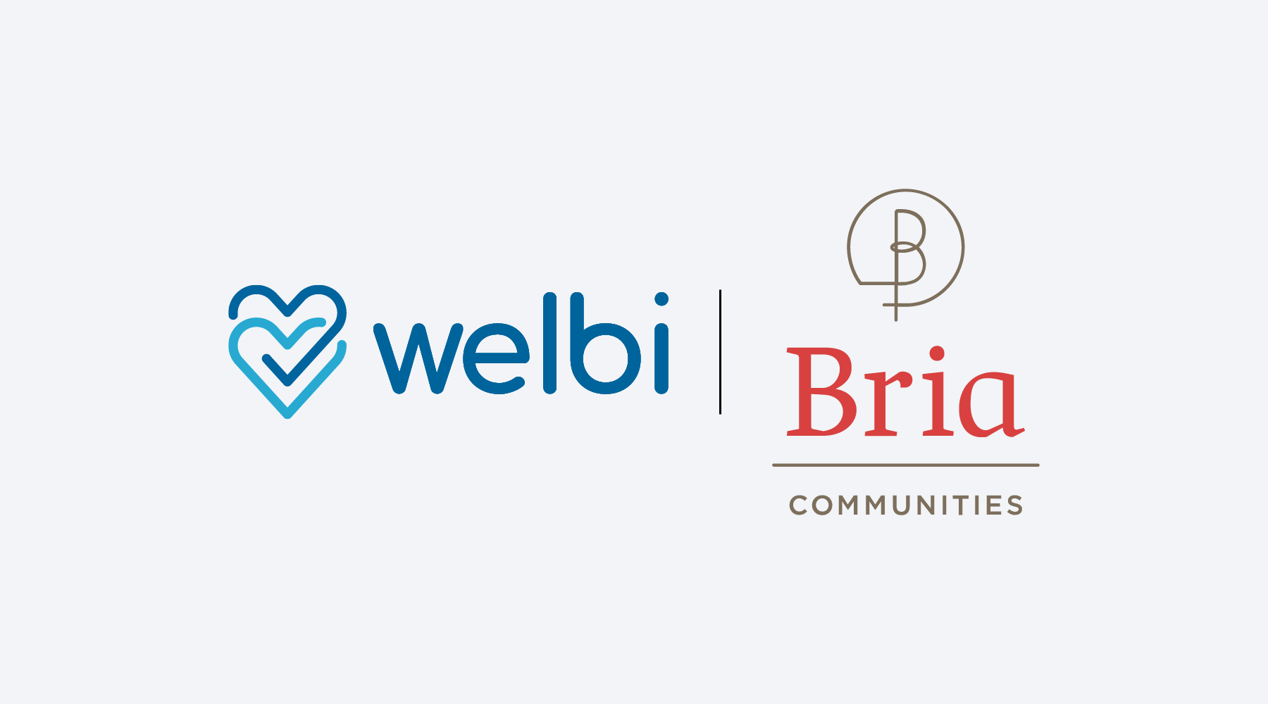 Bria Selects Welbi to Help Deliver Exceptional and Unique Life Experiences to Their Residents