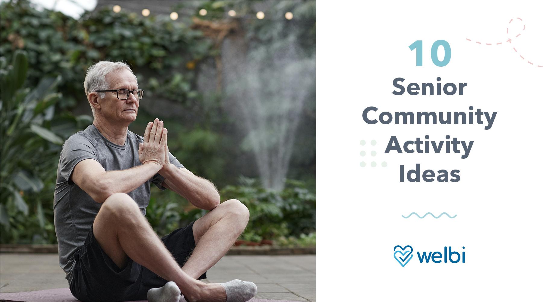 10 Senior Community Activity Ideas