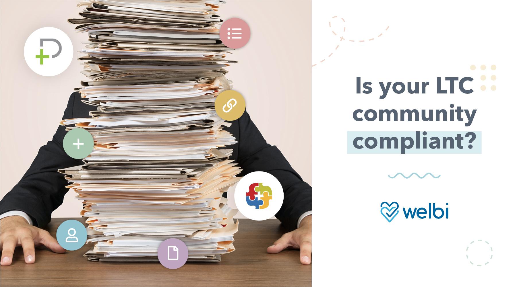 Is Your LTC Community Compliant?