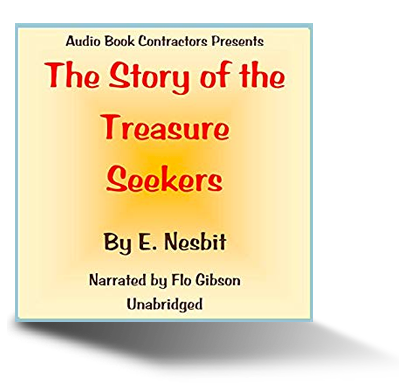 The Story of the Treasure Seekers audiobook cover