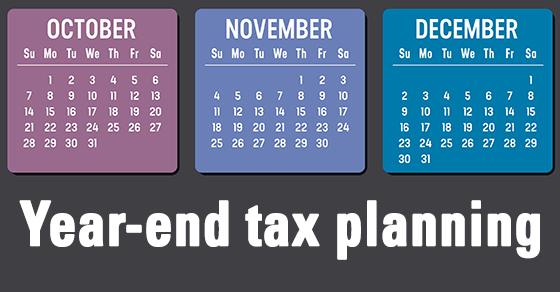 Year-end Tax Planning Calendar
