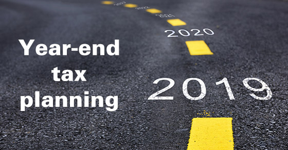 Year-End Tax Planning 2019