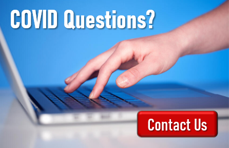 COVID Questions? Contact Us Today