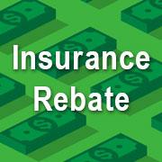Insurance Rebate