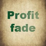 Profit fade
