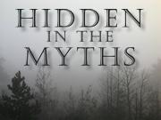 hidden in the myths
