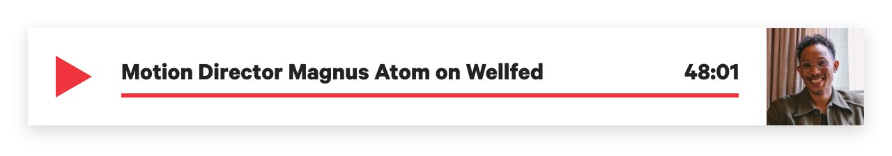 Wellfed Podcast with Motion Director Magnus Atom
