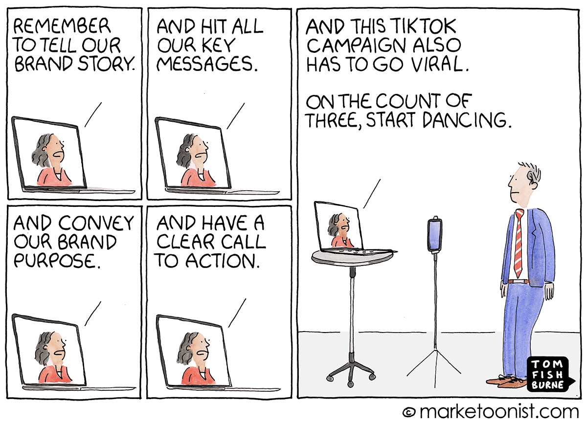 Brand on TikTok cartoon | Marketoonist | Tom Fishburne