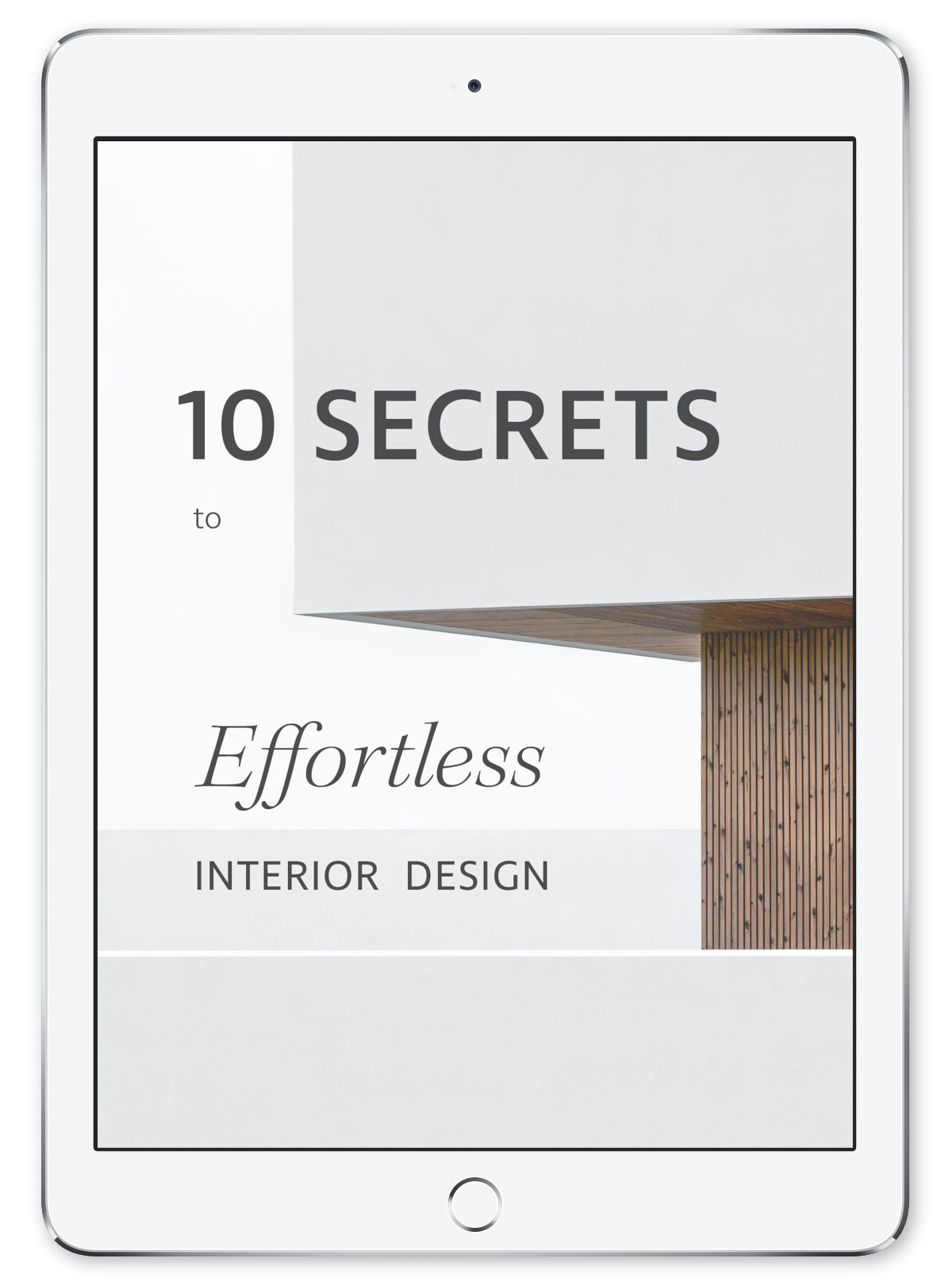 ipad with 10 secrets to effortless interior design guide