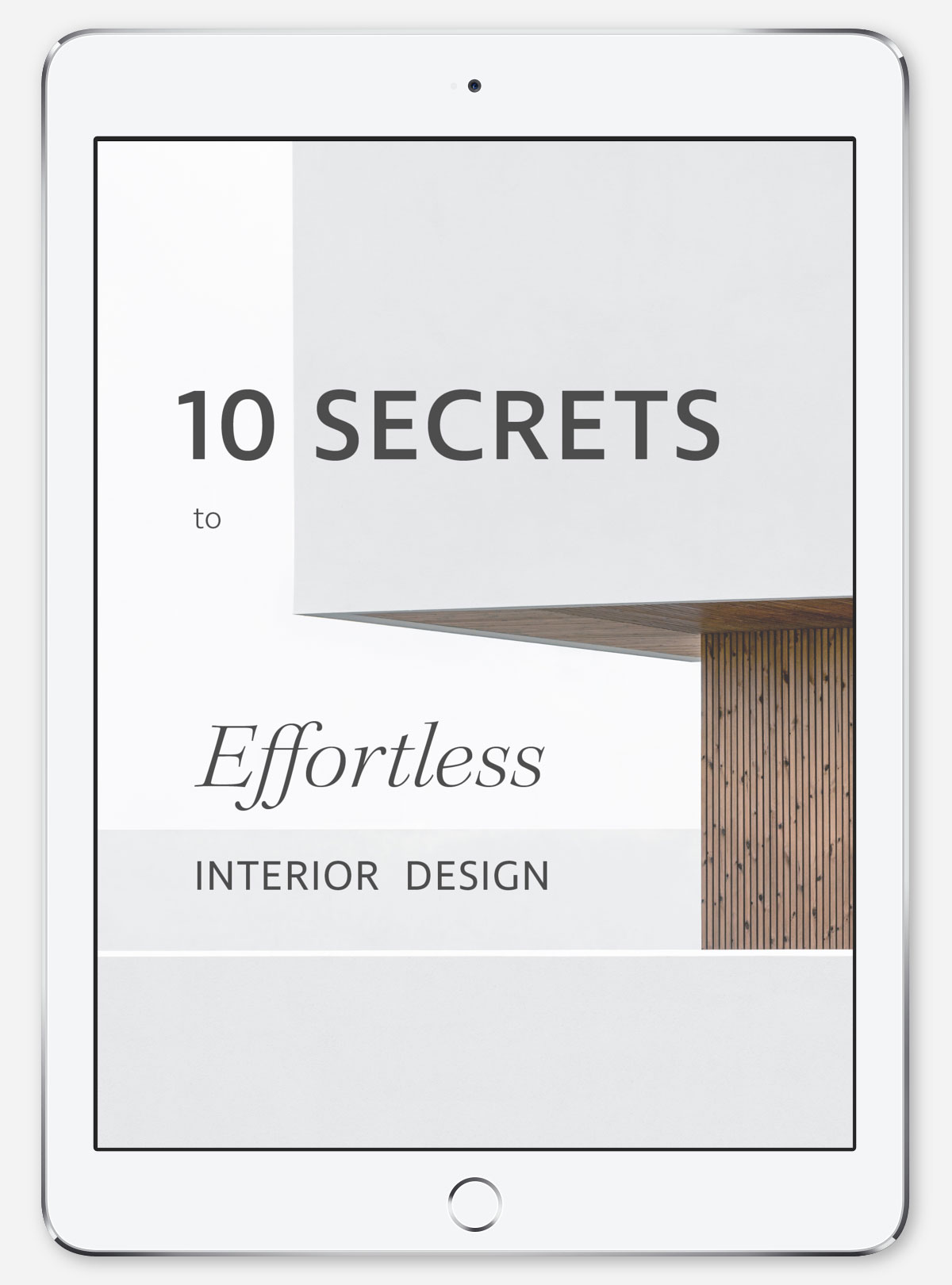 10 Secrets to Effortless Interior Design Ipad by Studio Hazeldean