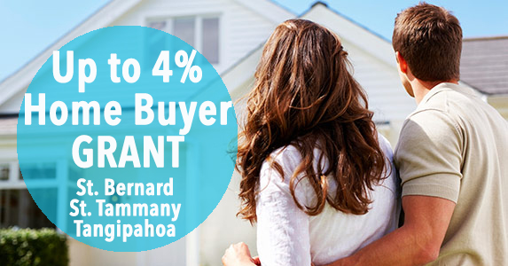 There's a New Grant for Home Buyers in Tangipahoa, St. Tammany, & St. Bernard Parish