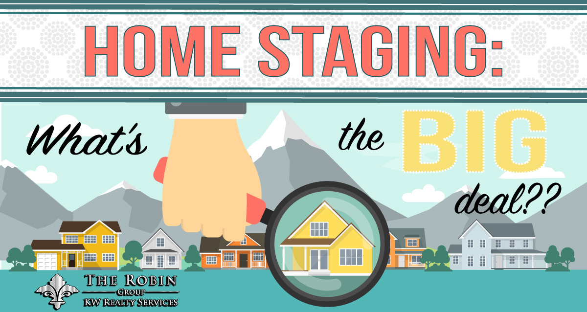 Staging A Home: What's The Big Deal?