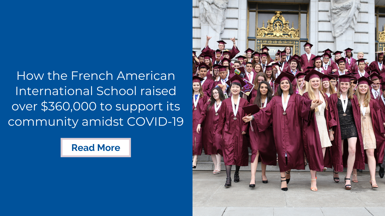 How the French American International School raised over $360,000 to support its community amidst COVID-19