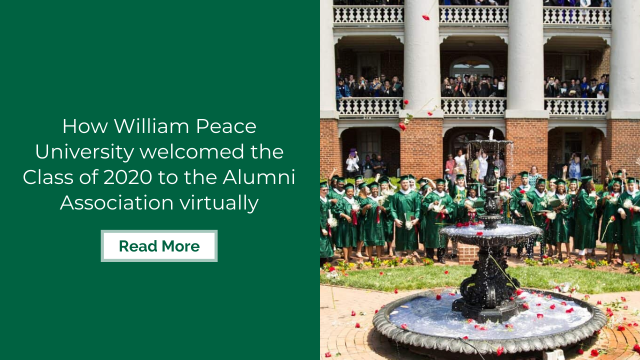 How William Peace University welcomed the Class of 2020 to the Alumni Association virtually