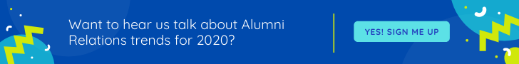 Want to hear us talk about Alumni Relations trends in 2020?