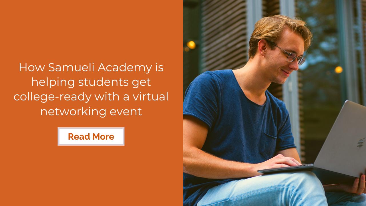 Samueli Academy's virtual networking event for graduates