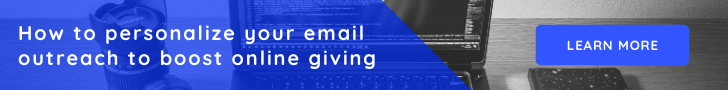 How to personalize your email outreach to boost online giving