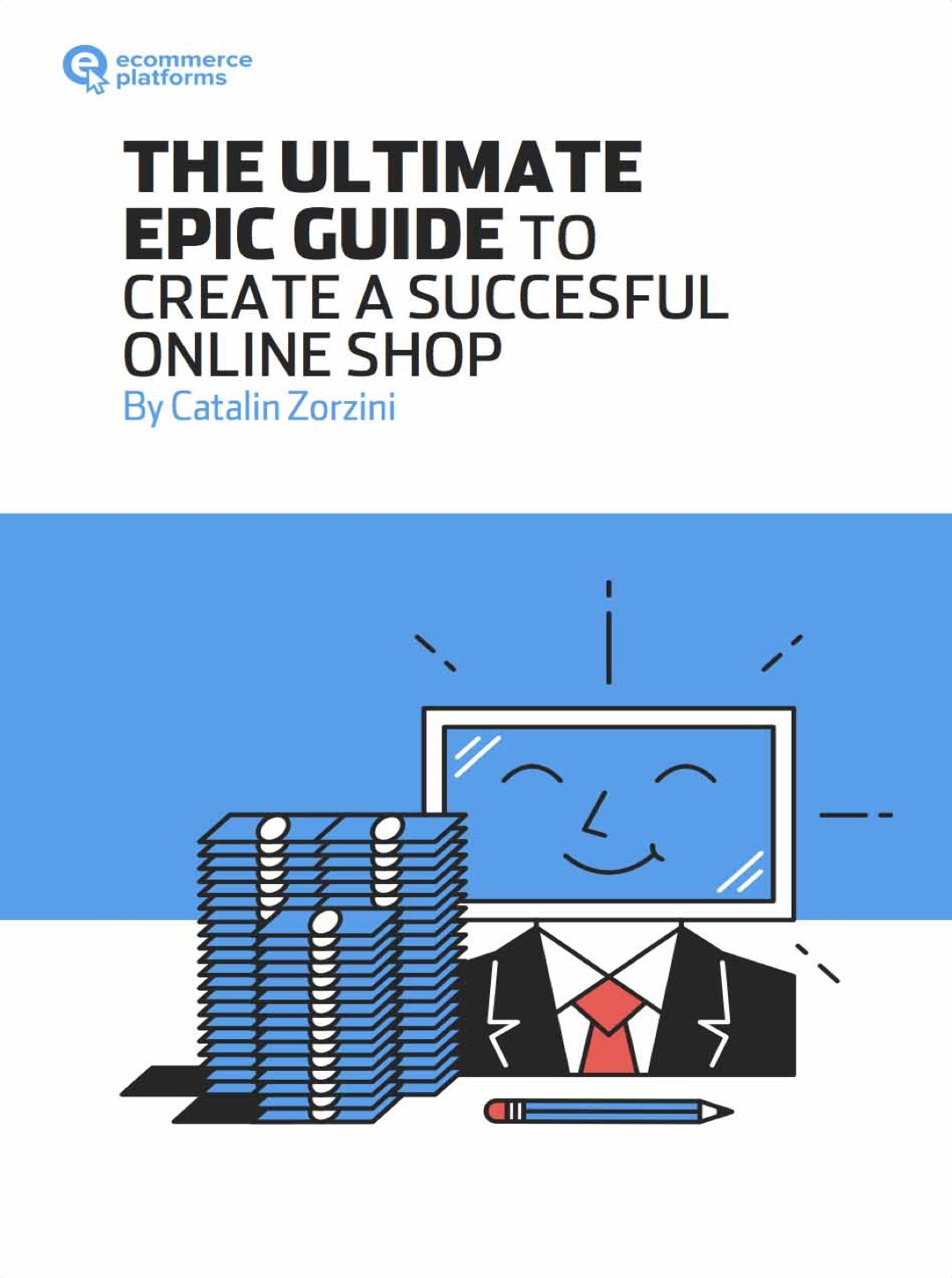 The Ultimate Epic Guide to Create a Successful Online Shop