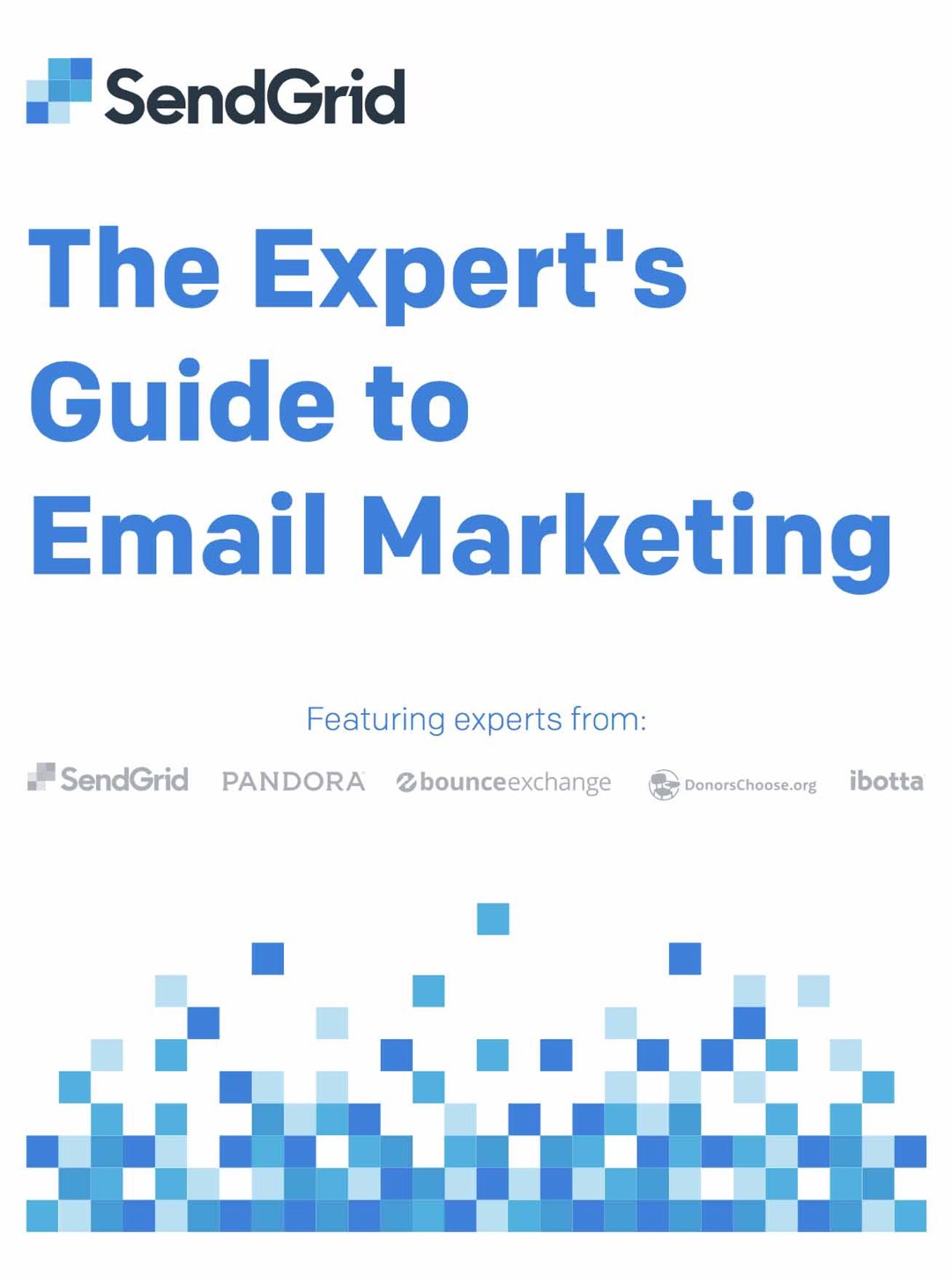 The Expert's Guide to Email Marketing