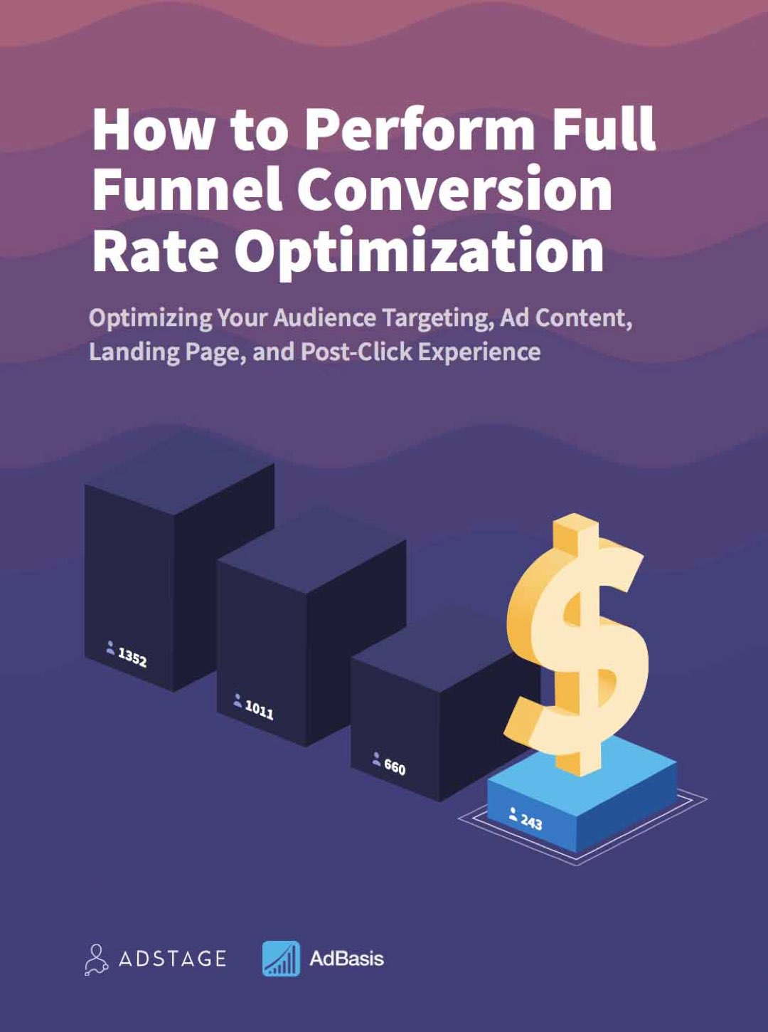 How to Perform Full Funnel Converstion Rate Optimization