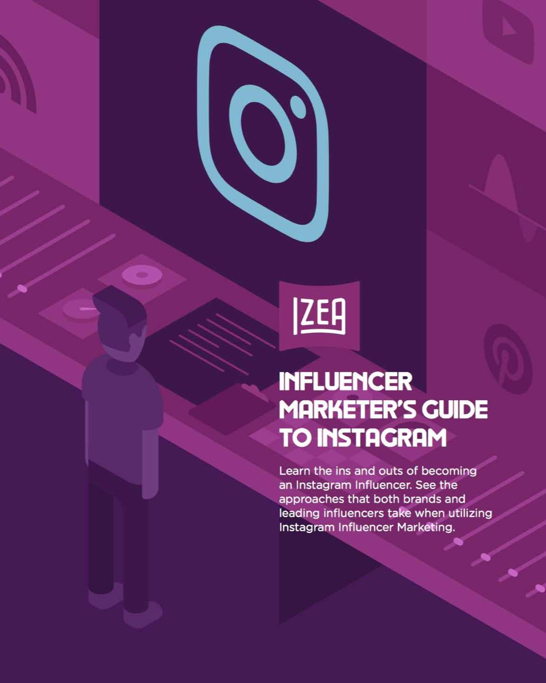 Influencer Marketer's Guide To Instagram