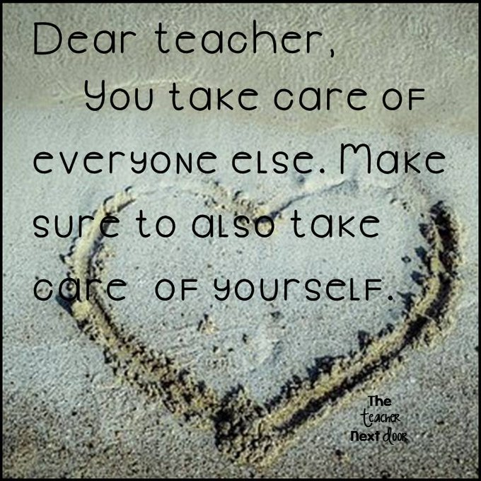 Teachers Need to Take Care of Themselves, Too! They 2 MATTER!!!
