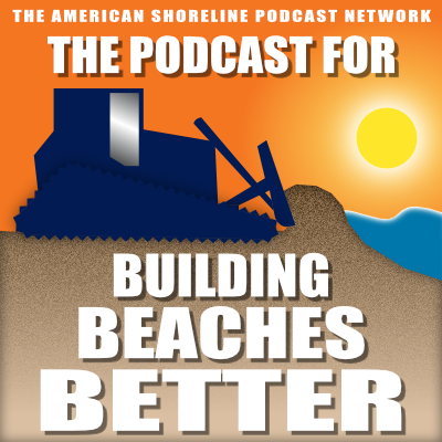 The Podcast for Building Better Beaches