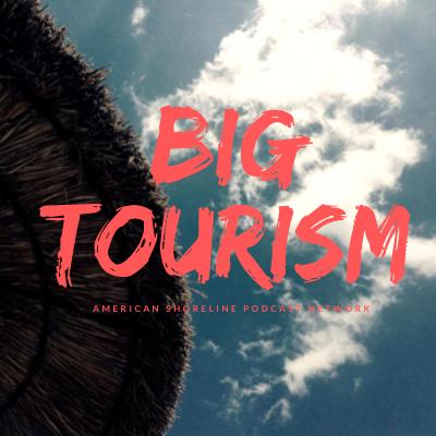 Big Tourism