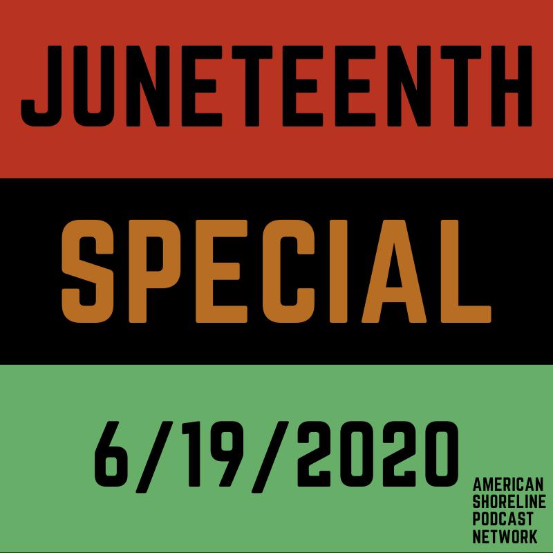 Juneteenth Special