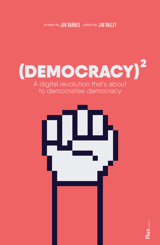 Democracy Squared
