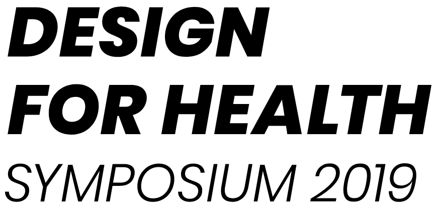 Good Health Design – Design for Health Symposium 2019