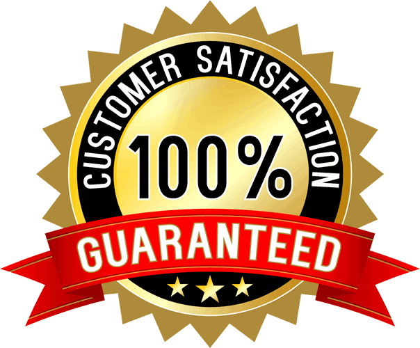 We offer a 100% Customer Satisfaction Guarantee