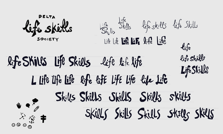 """Sketches from creating the Delta Life Skills logo. In the logo the words """"Life Skills"""" are hand lettered, and the sketches show many versions of these words."""