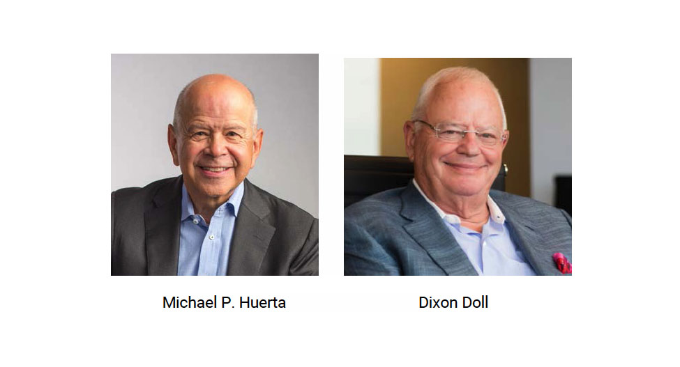 Former FAA Administrator Michael P. Huerta and Venture Capital Hall of Famer Dixon Doll appointed to board. Chris Brinton and Steven Chulik move to advisory roles as directors emeritus.