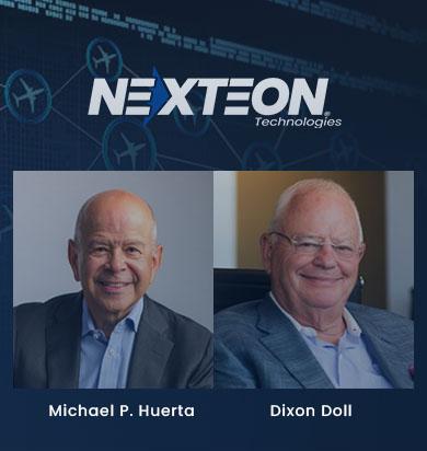 Michael P. Huerta and Dixon Doll Join Nexteon Technologies Board of Directors