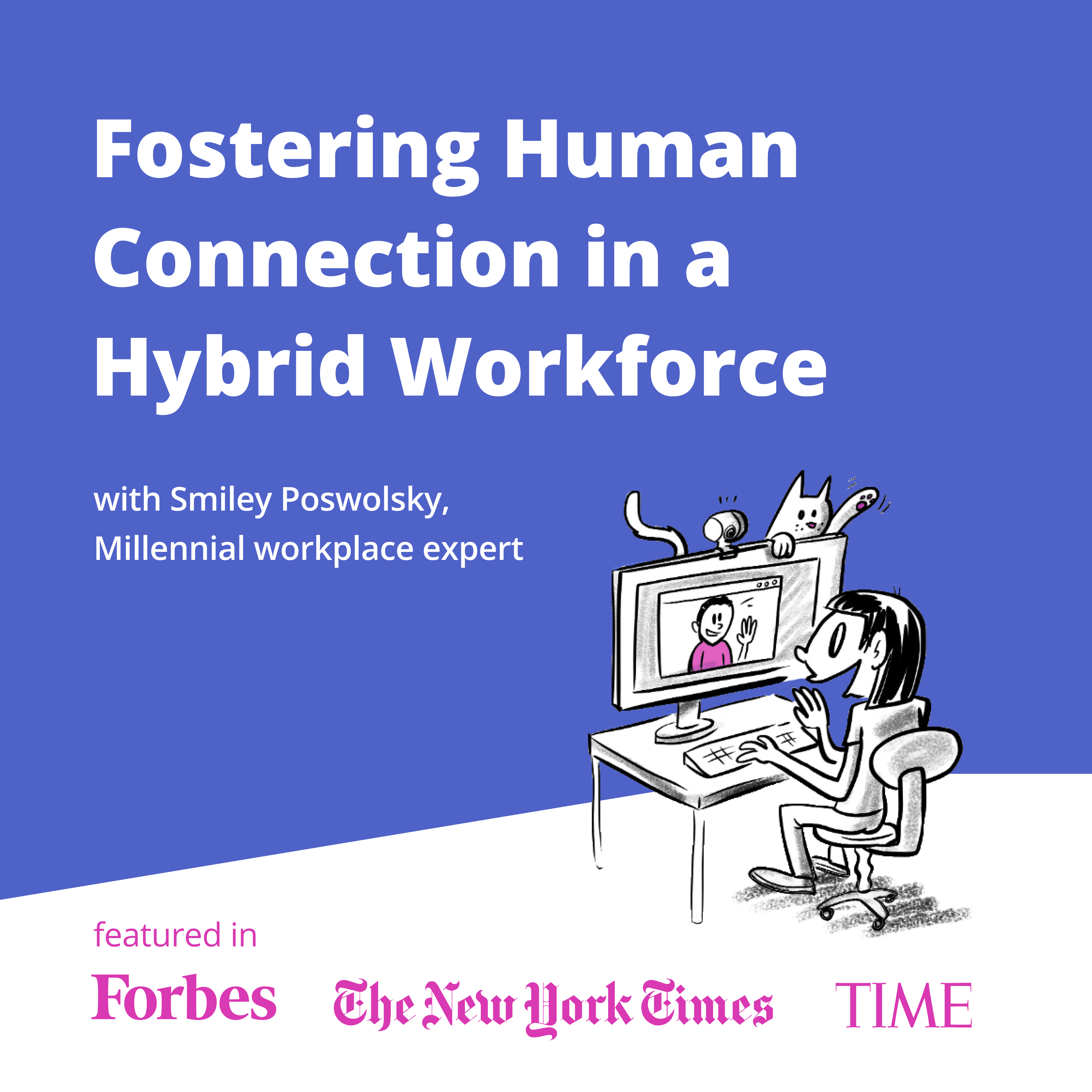 """""""How to Foster Human Connection in a Hybrid Workplace"""" illustration"""
