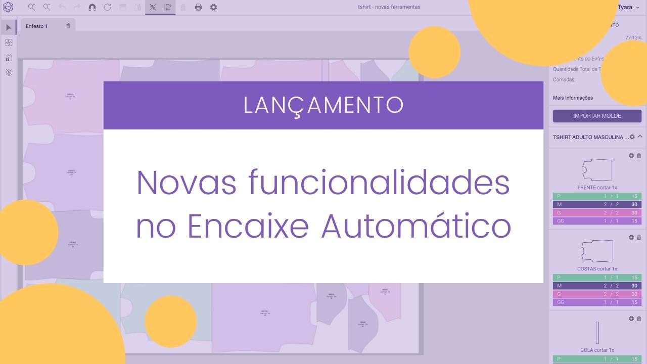 Lançamento: Novas Funcionalidades do Encaixe Automático